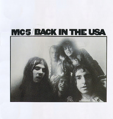 MC5 ~ 1970 ~ Back In The USA