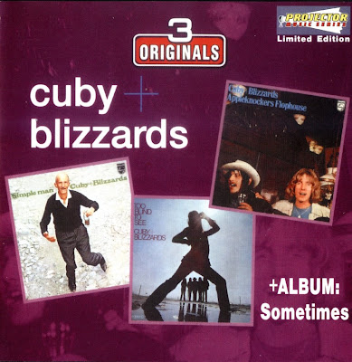 Cuby + Blizzards ~ 1969 ~ Appleknockers Flophouse + 1970 ~ Too Blind To See + 1971 ~ Simple Man + 1972 ~ Simetimes