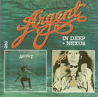 Argent ~ 1973 ~ In Deep + 1974 ~ Nexus