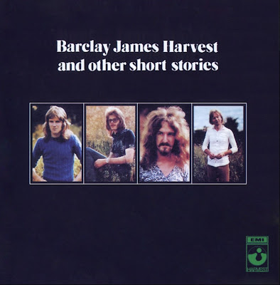 Barclay James Harvest ~ 1971 ~ Barclay James Harvest and Other Short Stories