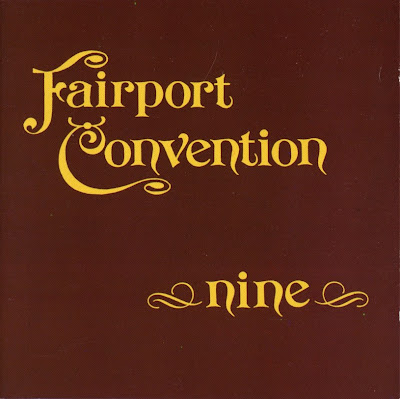 Fairport Convention ~ 1973 ~ Nine