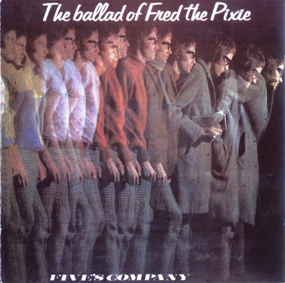 Five's Company ~ 1970 ~ The Ballad Of Fred The Pixie