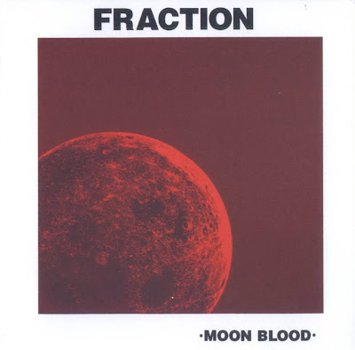 Fraction ~ 1971 ~ Moon Blood