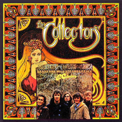 the Collectors ~ 1967 ~ The Collectors + 1968 ~ Grass And Wild Strawberries