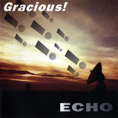 Gracious ~ 1996 ~ Echo