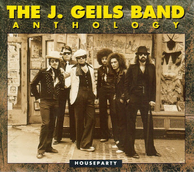 the J. Geils Band ~ 1993 ~ Anthology: Houseparty