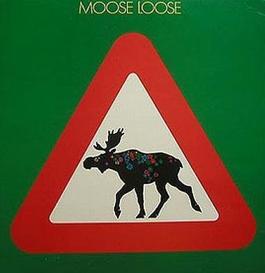 Moose Loose ~ 1974 ~ Elgen Er Løs