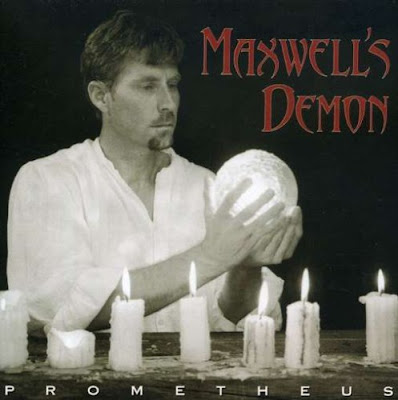 Maxwell's Demon ~ 2001 ~ Prometheus