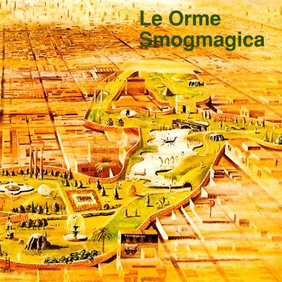 Le Orme ~ 1975 ~ Smogmagica