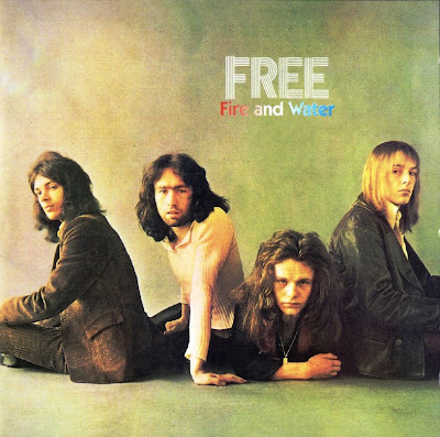 Free ~ 1970 ~ Fire and Water