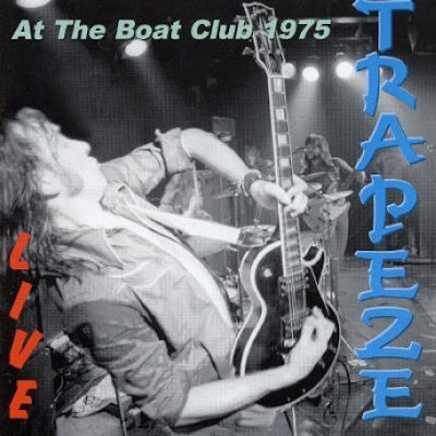 Trapeze ~ 2003 ~ Live At The Boat Club 1975