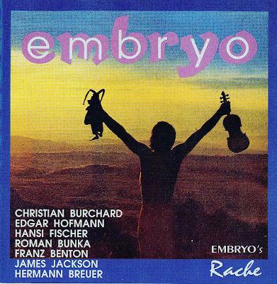 Embryo ~ 1971 ~ Embryo's Rache