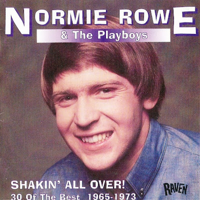 Normie Rowe & The Playboys ~ Shakin' All Over - 30 Of The Best 1965-1973