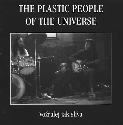 the Plastic People Of The Universe ~ 1997 ~ Vožralej jak slíva