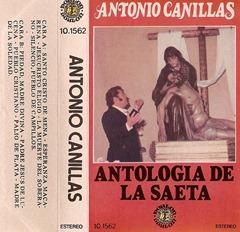 1981. Antonio de  Canillas - Antologia de la Saeta - Fron