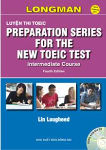 Preparation Series for the New Toeic Test: Intermediate 4th Edition (PDF+7CD)