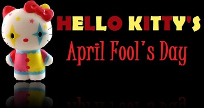 Hello Kitty's April Fool's Day
