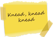 Sticky Note 1 knead