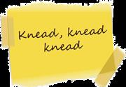 Sticky Note 1 knead