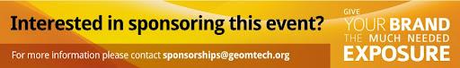 Sponsorhip Opportunitites for Geomtech 2011, for more information sponsorship@geomtech.org