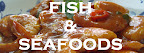 Fish & Seafoods