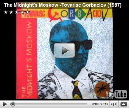 Midnight's Moskow - Tovarisc Gorbaciov