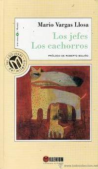 Los Jefes Los Cachorros: Mario Vargas Llosa
