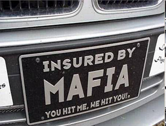 INSURED BY MAFIA