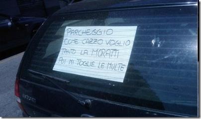 """""""Parcheggio come cazzo voglio, tanto la Moratti mi toglie le multe"""""""