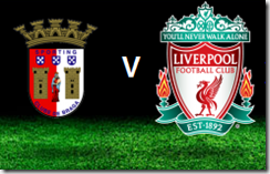 braga vs liverpool