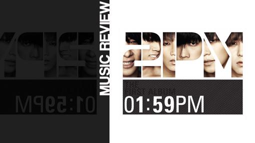 Album review: 2PM - 1:59PM