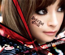 Ayumi Hamasaki - Rock 'n roll circus [CD + DVD]