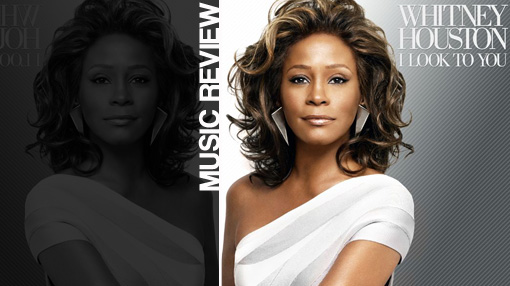 Album review: Whitney Houston - I look to you