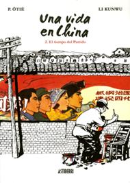 Una Vida en China 2, el Tiempo del Partido. Cómpralo Online!