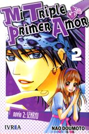 Mi Triple Primer Amor 02 novio 2: Senryu. Cómpralo Online!