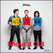 Shout it Out – Hanson