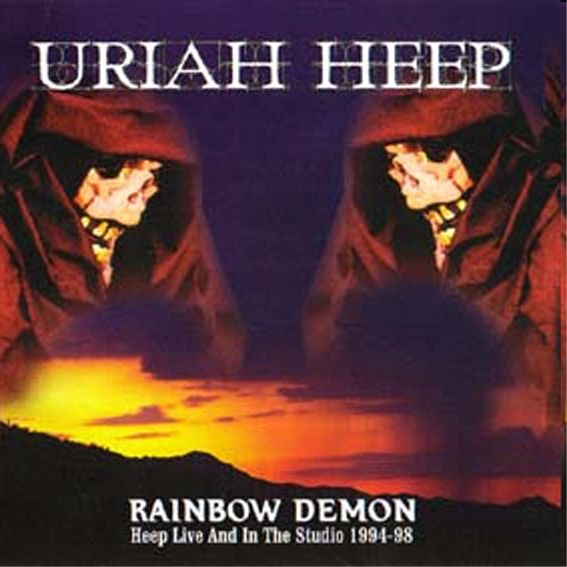 Rainbow Demon - Heep Live and in the Studio 1994-98 - 2004
