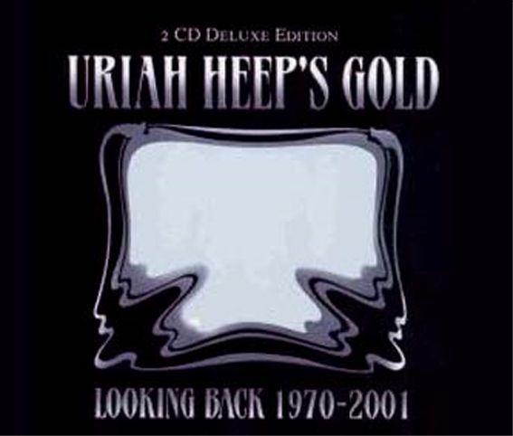 Remasters - Uriah Heep's Gold � 2004