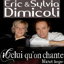 CELUI QU'ON CHANTE... Michel Berger | SYLVIA ET ERIC DIMICOLI