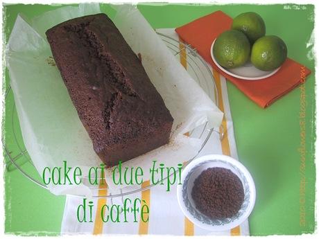 Cake ai due tipidi caffè 1 Cop