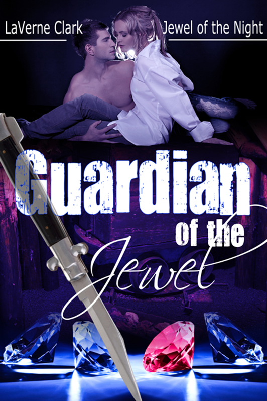Guardian of the Jewel by LaVerne Clark