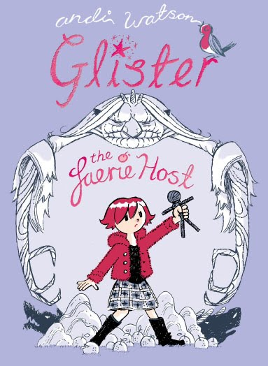 Glister and the Faerie Host by Andi Watson