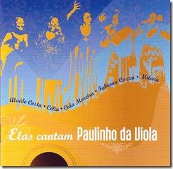 ELAS CANTAM PAULINHO DA VIOLA 2