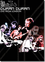 DURAN DURAN Live From London