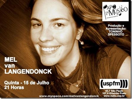 MEL van LANGENDONCK - Papo de Músico (USP FM) - 15-7-2010