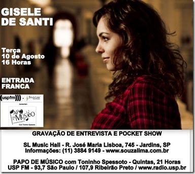 GISELE DE SANTI - Papo de Músico (USP FM) - 10-8-2010