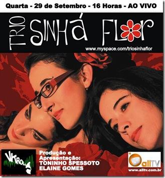 TRIO SINHÁ FLOR - Vitrola - 29-9-2010
