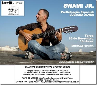 SWAMI JR. - Papo de Músico - 16-11-2010