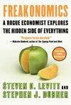 Freakonomics (2005), Steven D. Levitt and Steven J. Dubner