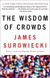 The Wisdom Of Crowds (2004), James Surowiecki